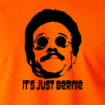 Weekend At Bernie's - Its Just Bernie - Men's T Shirt