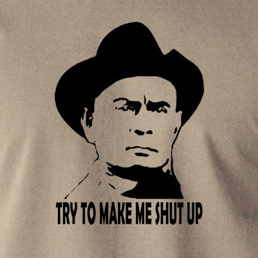 Westworld - Try To Make Me Shut Up - Men's T Shirt