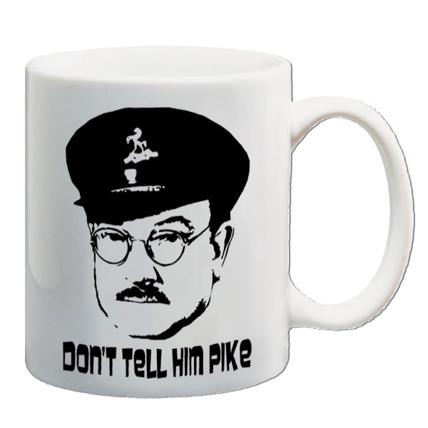 Dad's Army - Don't Tell Him Pike - Mug