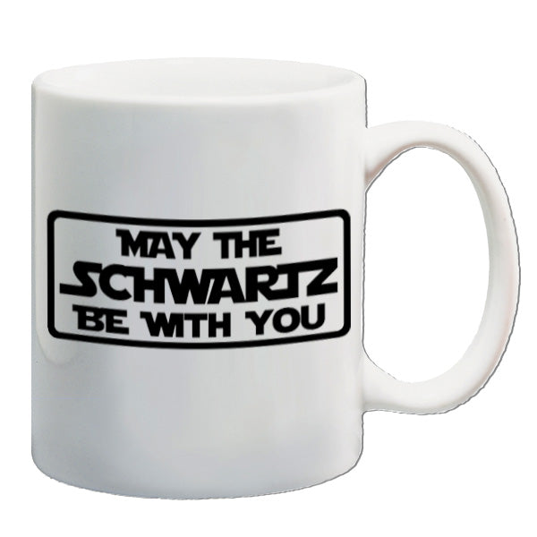 Spaceballs - May The Schwartz Be With You - Mug