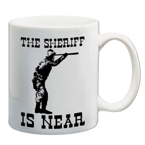 Blazing Saddles - The Sheriff Is Near - Mug