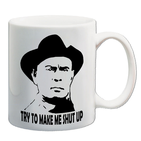 Westworld | Try To Make Me Shut Up | Mug