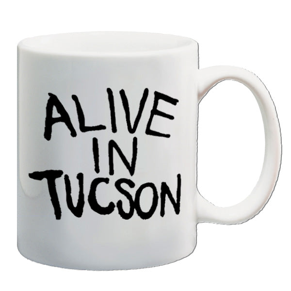 The Last Man On Earth | Alive In Tucson | Mug