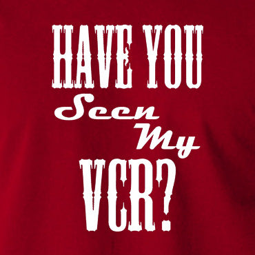 The Big Lebowski - Have You Seen My VCR? - T Shirt