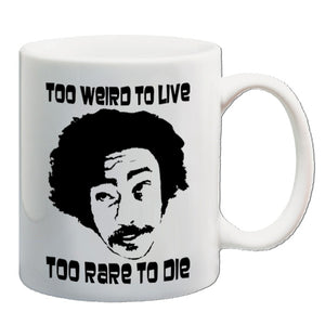 Fear And Loathing In Las Vegas | Too Weird To Live Too Rare To Die | Mug