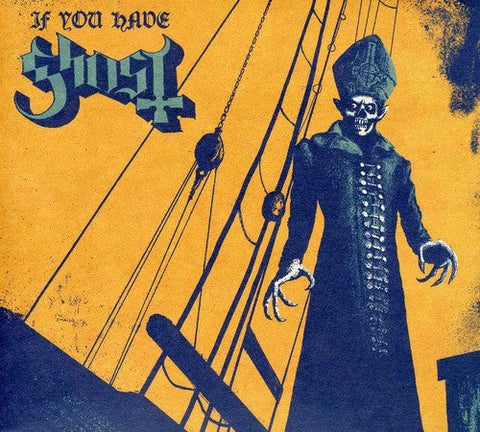 Ghost If You Have Ghost CD