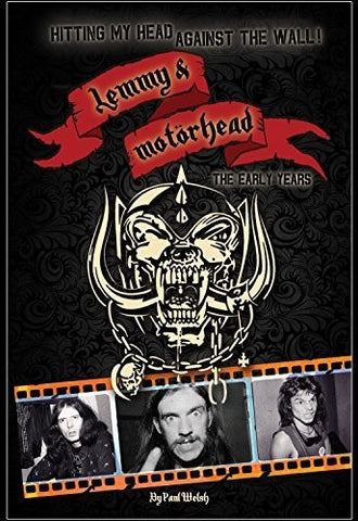 Hitting My Head Against The Wall: Motorhead Book