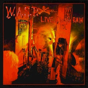 WASP Live In The Raw CD (Import)