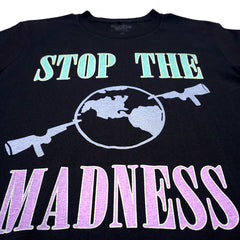 STOP THE MADNESS T-SHIRT