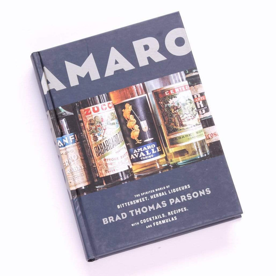 Amaro : The Spirited World of Bittersweet