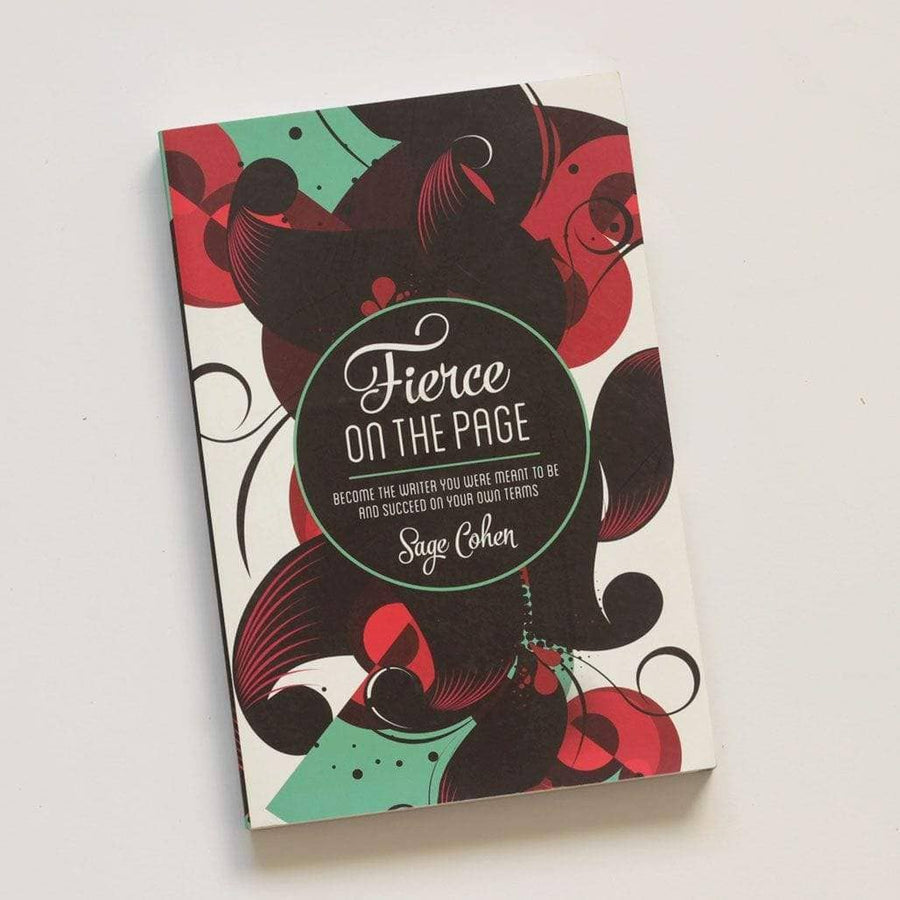 Fierce On The Page : Become the Writer Y