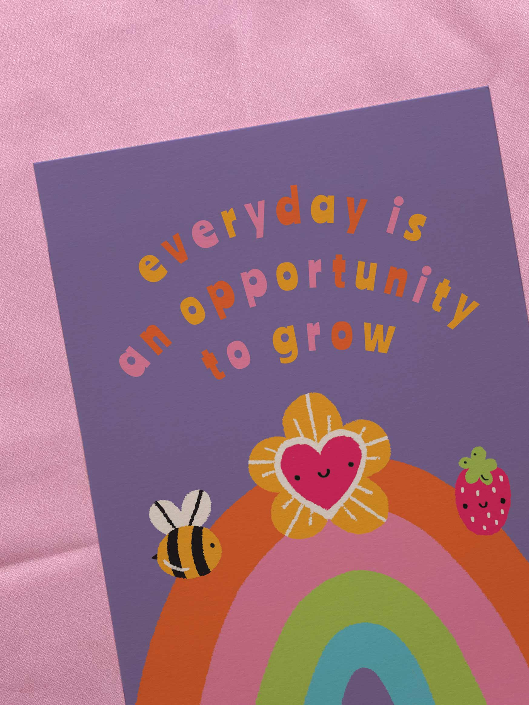 Everyday Is An Opportunity A5 Art Print