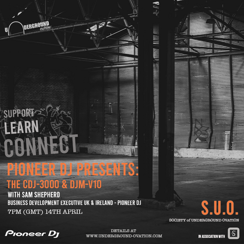 SUO Workshop 5 - Pioneer DJ Presents: CDJ-3000 & DJM-V10 [14.4.21]