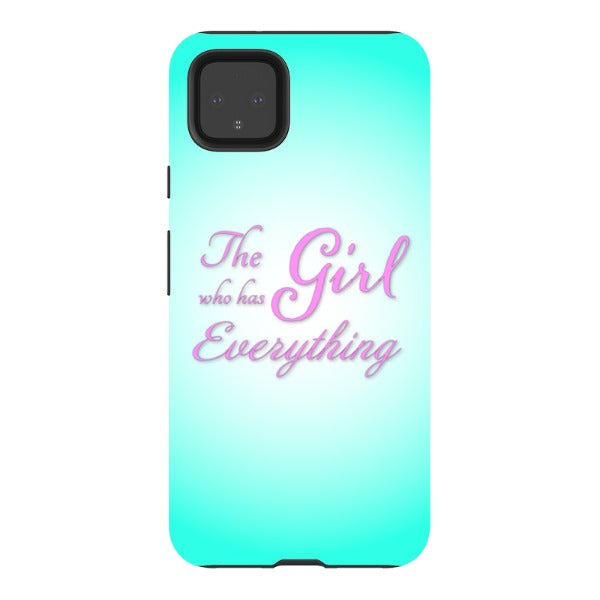 The Girl Who Has Everything - Pixel Tough Case