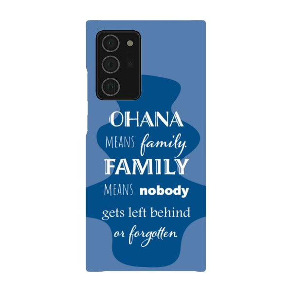 Ohana Means Family - Samsung Snap Case