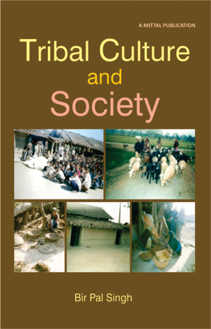 Tribal Culture and Society