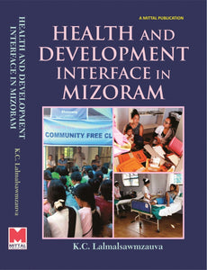 Health and Development Interface in Mizoram
