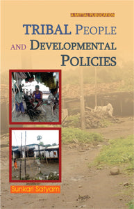 Tribal People and Developmental Policies