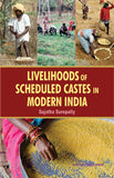 Livelihoods of Scheduled Castes in Modern India