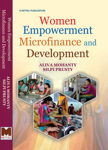 Women Empowerment, Microfinance and Development
