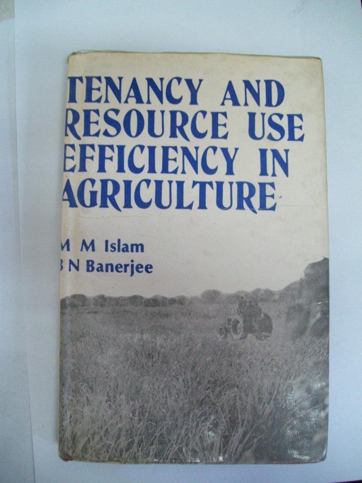 Tenancy And Resource Use Efficiency In Agriculture