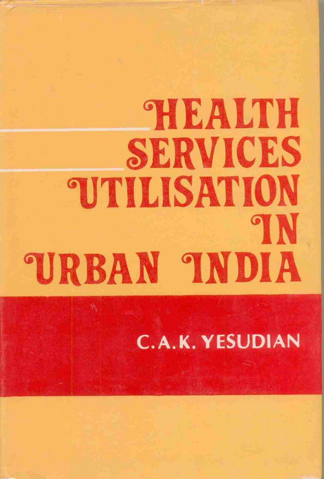 Health Services Utilization in Urban India