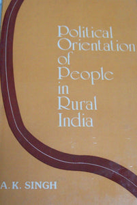 Political Orientation of People in Rural India