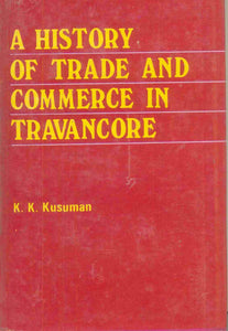 A History Of Trade And Commerce In Travancore