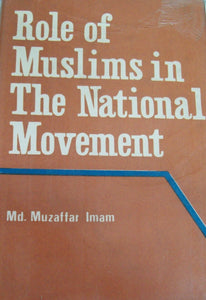 Role of Muslims in The National Movement
