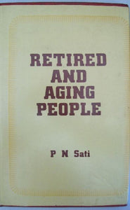 Retired And Aging People: A Study Of Their Problems