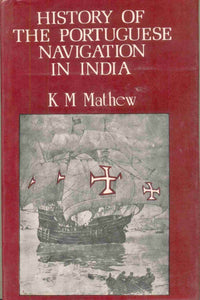 History Of The Portuguese Navigation In India