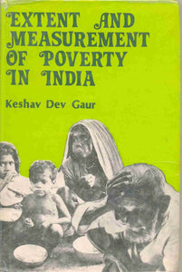 Extent And Measurement Of Poverty In India