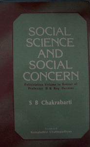 Social Science And Social Concern: Felicitation Volume In Honour Of Professor B.K. Roy Burman