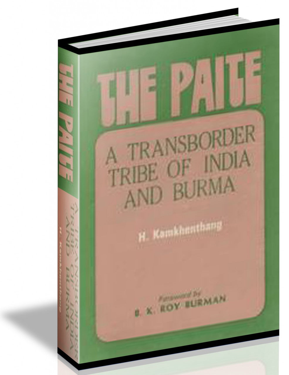 The Paite: A Transborder Tribe Of India And Burma