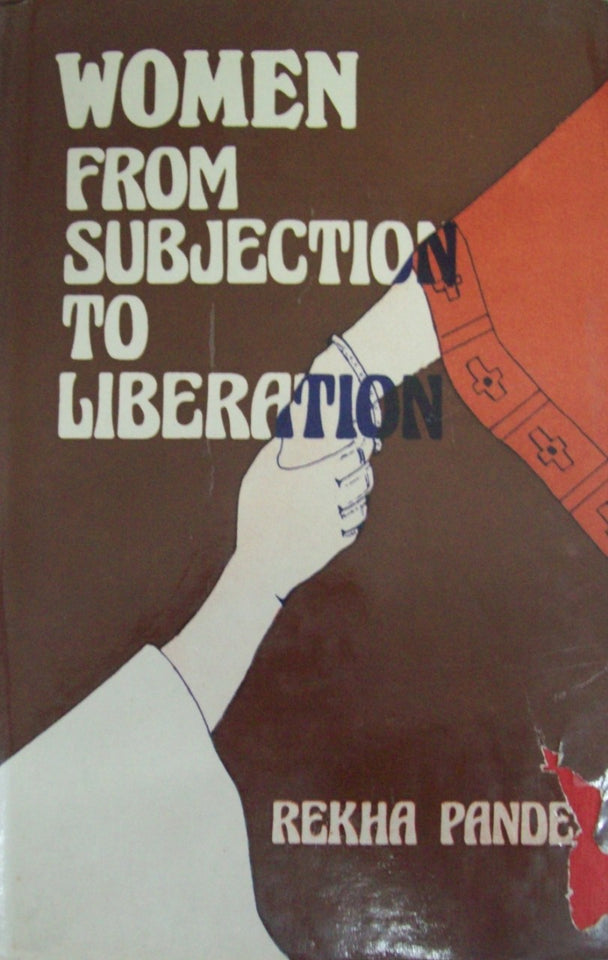 Women, From Subjection To Liberation