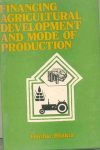 Financing Agricultural Development And Mode Of Production