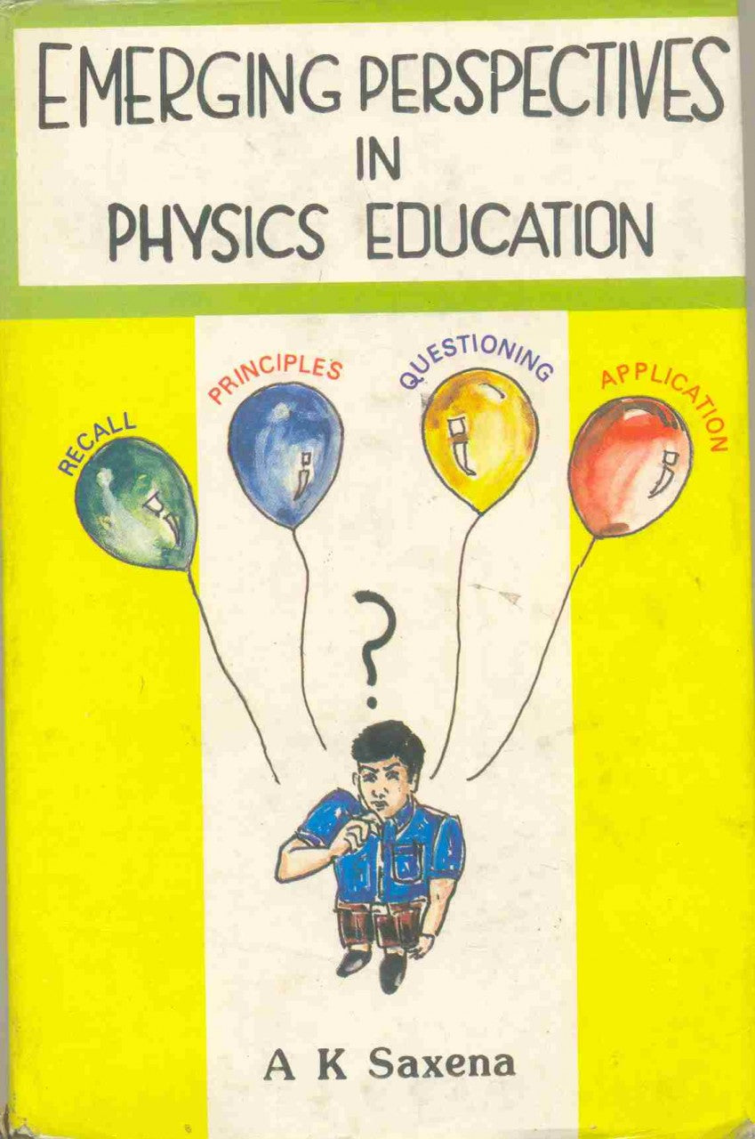 Emerging Perspectives In Physics Education