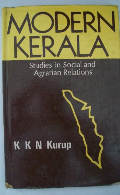 Modern Kerala: Studies in Social and Agrarian Relations