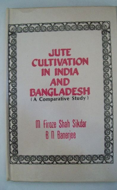 Jute Cultivation In India And Bangladesh: A Comparative Study