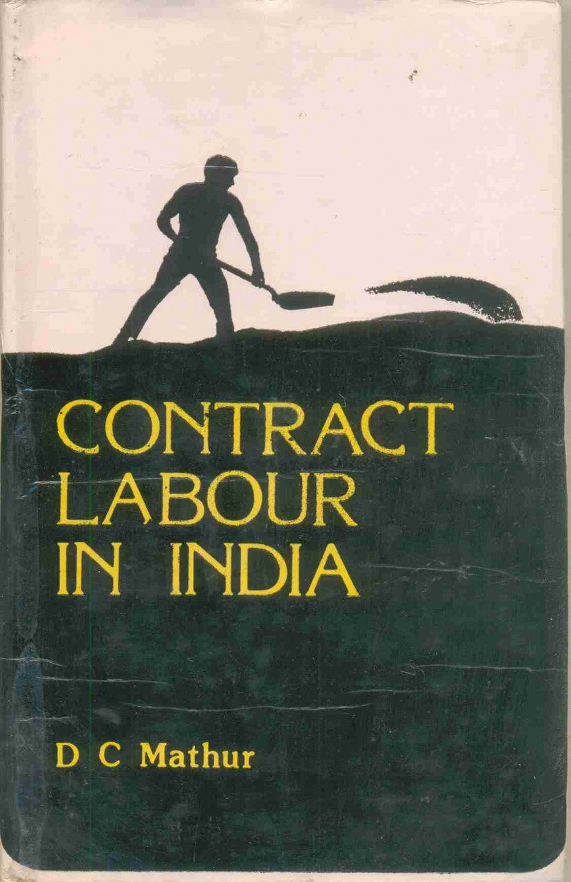 Contract Labour In India: 1826-1919