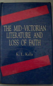 The Mid-Victorian Literature And Loss Of Faith
