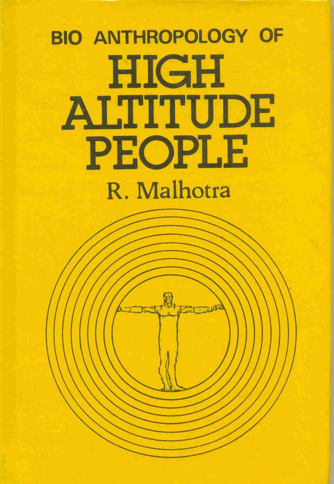 Bio-Anthropology Of High Altitude People