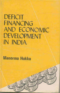 Deficit Financing And Economic Development In India