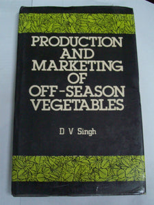 Production And Marketing Of Off-Season Vegetables