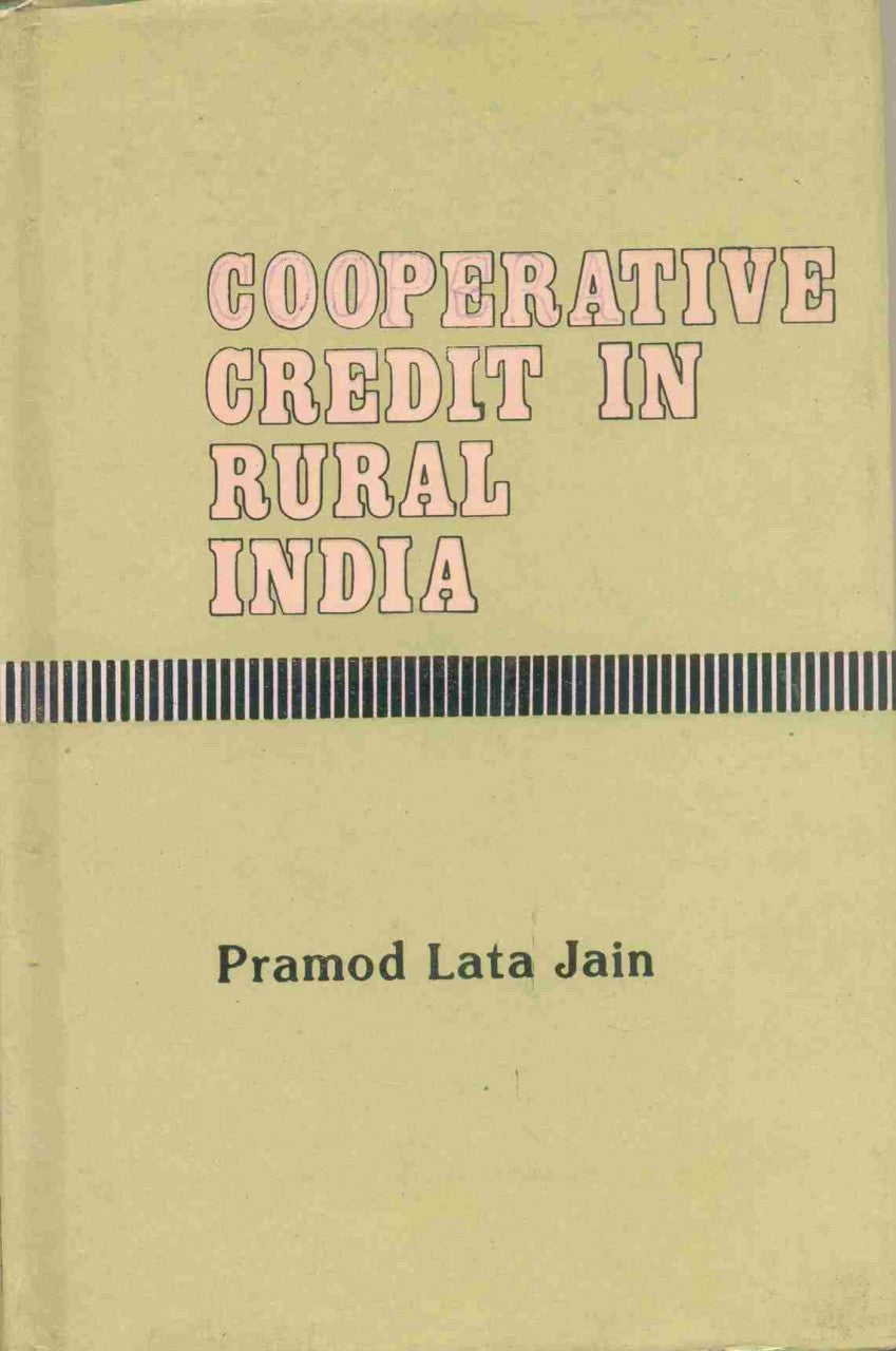 Co-Operative Credit In Rural India: A Study Of Its Utilization
