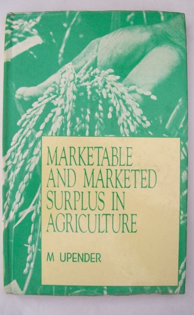 Marketable And Marketed Surplus In Agriculture