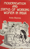 Modernisation And Status Of Working Women In India