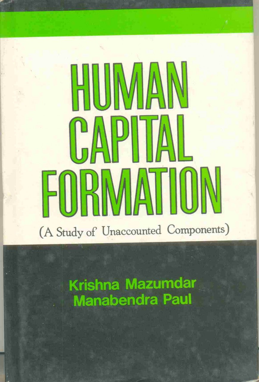 Human Capital Formation: A Study Of Unaccounted Components