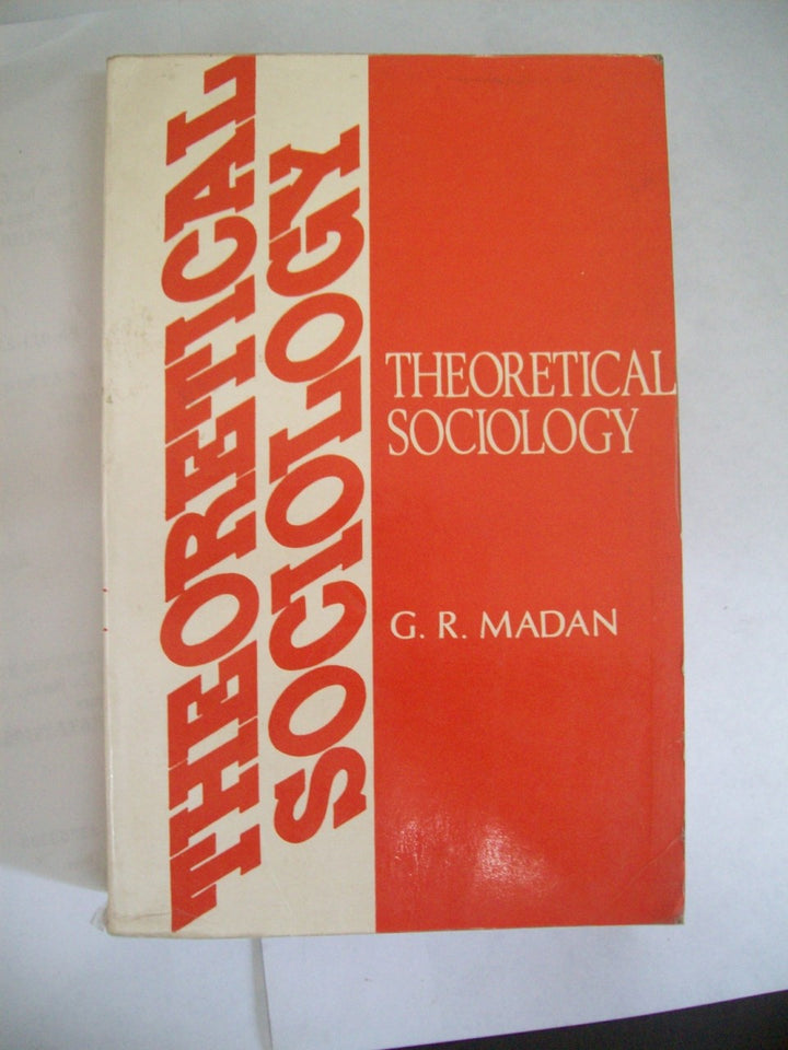 The Theoretical Sociology : Some Essays