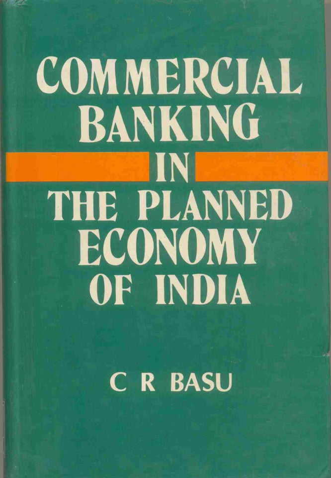 Commercial Banking In The Planned Economy Of India